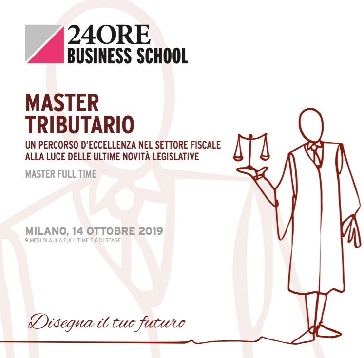 "Gianmarco Di Stasio, Andrea De Panfilis and Caterina Giacalone speakers at 24ORE Business School' ""Master Tributario"""