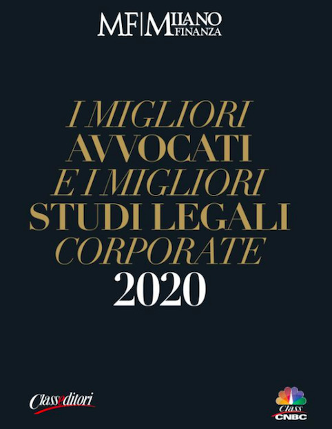 "The Firm and its professionals stood out in eight categories of Milano Finanza' survey ""I migliori avvocati e i migliori studi legali corporate 2020"""